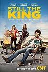Still the King (2016)