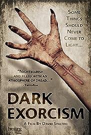 Dark Exorcism(2015) Poster - Movie Forum, Cast, Reviews