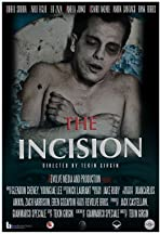 The Incision