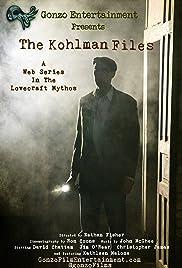The Kohlman Files Poster