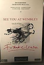 See You at Wembley, Frankie Walsh