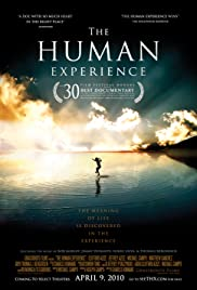The Human Experience(2008) Poster - Movie Forum, Cast, Reviews