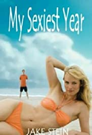 My Sexiest Year(2007) Poster - Movie Forum, Cast, Reviews