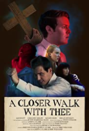 A Closer Walk with Thee Poster