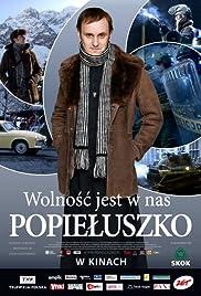 Popieluszko. Wolnosc jest w nas(2009) Poster - Movie Forum, Cast, Reviews