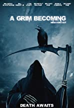 A Grim Becoming