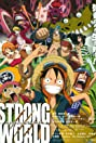 One Piece: Strong World