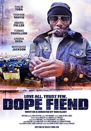 Movie Dope Fiend (2017)