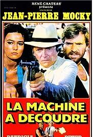 La machine à découdre Poster