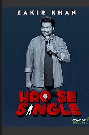 Zakir Khan: Haq Se Single watch online