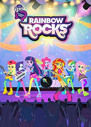 My Little Pony: Equestria Girls - Rainbow Rocks