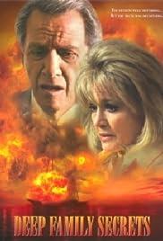 Deep Family Secrets(1997) Poster - Movie Forum, Cast, Reviews