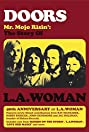 Doors: Mr. Mojo Risin' - The Story of L.A. Woman