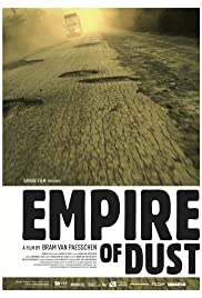Empire of Dust (2011) Poster - Movie Forum, Cast, Reviews