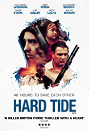 Hard Tide(2015) Poster - Movie Forum, Cast, Reviews