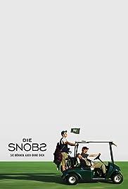 Die Snobs - Sie können auch ohne dich Poster