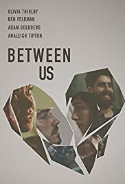 Between Us(2016) Poster - Movie Forum, Cast, Reviews