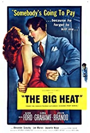 The Big Heat(1953) Poster - Movie Forum, Cast, Reviews