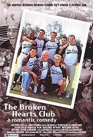 The Broken Hearts Club: A Romantic Comedy Poster