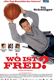 Wo ist Fred?(2006) Poster - Movie Forum, Cast, Reviews