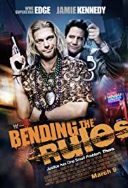 Bending the Rules (2012) Poster - Movie Forum, Cast, Reviews