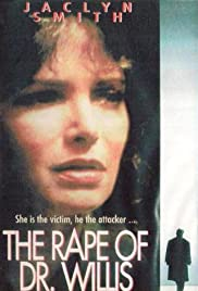 The Rape of Doctor Willis(1991) Poster - Movie Forum, Cast, Reviews