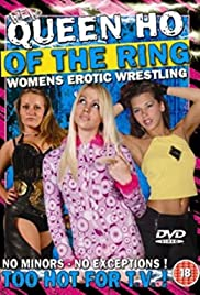 Women's Erotic Wrestling: Queen Ho of the Ring Poster