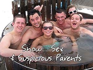 Snow… Sex & Suspicious Parents