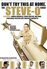 Don't Try This at Home: The Steve-O Video Poster