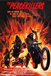 The Peace Killers(1971) Poster - Movie Forum, Cast, Reviews
