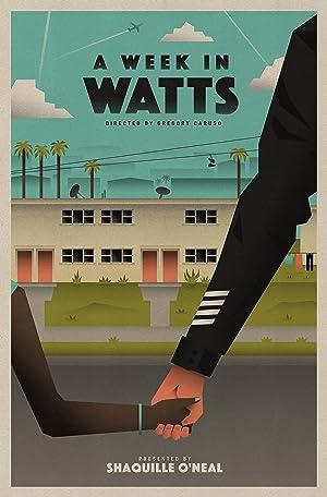 Permalink to Movie A Week in Watts (2018)