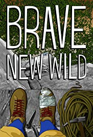 Brave New Wild Poster
