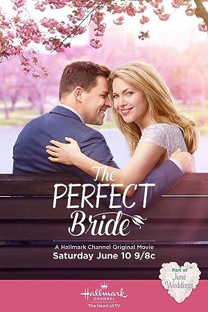 Movie The Perfect Bride (2017)