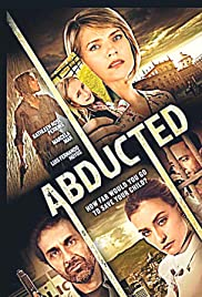 Abducted(2015) Poster - Movie Forum, Cast, Reviews