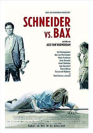 Permalink to Movie Schneider vs. Bax (2015)