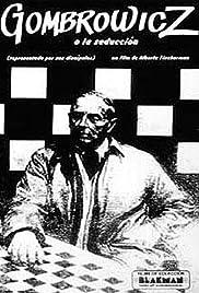 Gombrowicz, o la seducción (Representado por sus discípulos) Poster