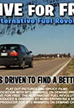 Drive for Free: The Alternative Fuel Revolution