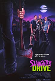 Slaughter Drive Poster