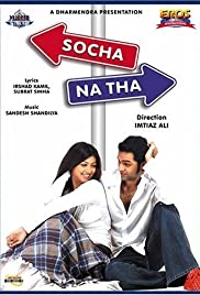 Socha Na Tha(2005) Poster - Movie Forum, Cast, Reviews