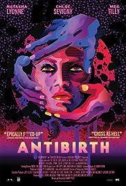 Antibirth(2016) Poster - Movie Forum, Cast, Reviews