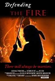 Defending the Fire Poster