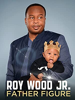 Movie Roy Wood Jr.: Father Figure (2017)