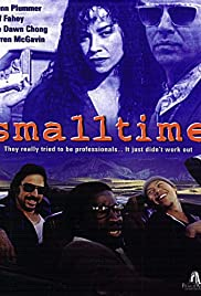 Small Time(1996) Poster - Movie Forum, Cast, Reviews