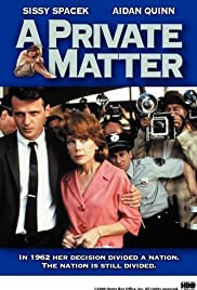 A Private Matter (1992) Poster - Movie Forum, Cast, Reviews