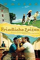 Friedliche Zeiten (2008) Poster