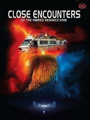 Close Encounters of the Inbred Redneck Kind (2012)