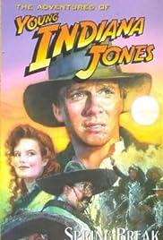 The Adventures of Young Indiana Jones: Spring Break Adventure Poster