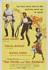 The Pride and the Passion(1957) Poster - Movie Forum, Cast, Reviews