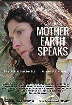 Mother Earth Speaks
