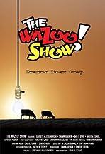 The WaZoo! Show